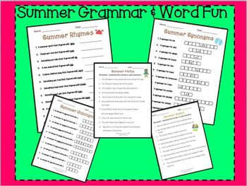 SUMMER fUN: Rhymes Synonyms Antonym Nouns & Verbs (Grammar