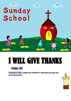 SUNDAY SCHOOL LESSON- I GIVE THANKS
