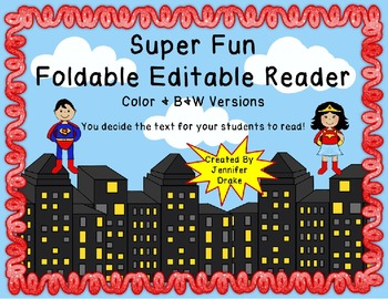 'SUPER' Fun Foldable Editable Emergent Reader  ~Color & B&