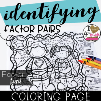 COLORING PAGE  CCSS 4.OA.4 Factor Pairs