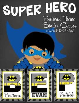 SUPER HERO - Classroom Decor: Batman Theme Binder Covers A to Z