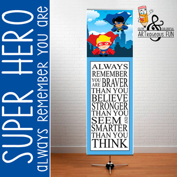 SUPER HERO - Classroom Decor: X-LARGE BANNER, Always Remember