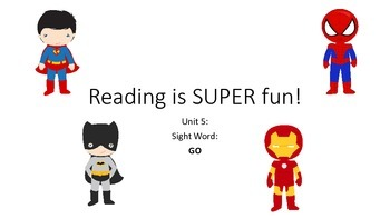 SUPER HEROES Pre-Primer Sight word READING UNIT 5