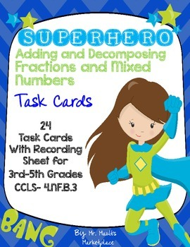 SUPERHERO Adding and Decomposing Fraction Task Cards (24 C