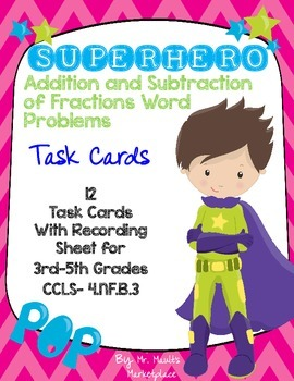 SUPERHERO Addition and Subtraction Word Problem Fraction T