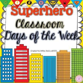 SUPERHERO Theme Days of the week