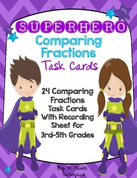 SUPERHERO Comparing Fractions Task Cards (Pack of 24 Cards