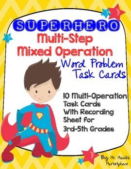 SUPERHERO Multi-Step, Multi-Operational Word Problem Task