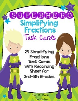 SUPERHERO Simplifying Fractions Task Cards (Pack of 24 Car