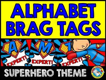 SUPERHERO THEME BACK TO SCHOOL IDEAS: ALPHABET BRAG TAGS: