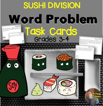 SUSHI! Division Word Problem Task Cards for Grades 3-4