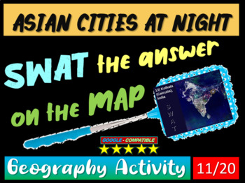 SWAT GEOGRAPHY REVIEW GAME 11 - Asian Cities at Night (20