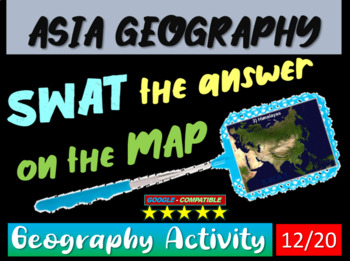 SWAT GEOGRAPHY REVIEW GAME 12 - Asia Geography (20 questions)