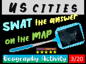 SWAT GEOGRAPHY REVIEW GAME 3 - U.S. Cities (20 questions)