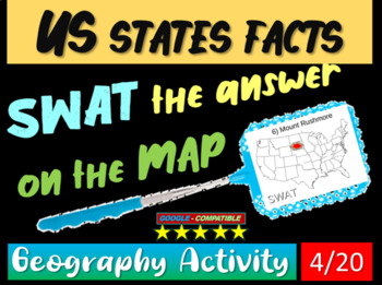 SWAT GEOGRAPHY REVIEW GAME 4 - U.S. States facts (20 questions)