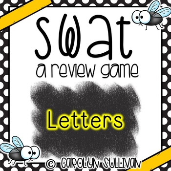 SWAT Game for Letters and Sounds