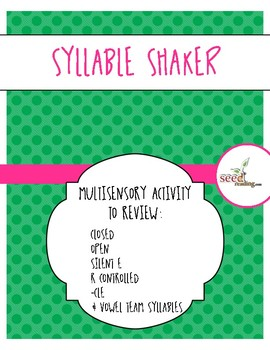 SYLLABLE SHAKER multisensory activities for six syllable types