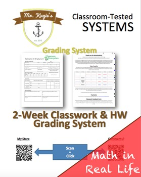 SYSTEMS - 2-Week Classwork / Homework Grading Cycle