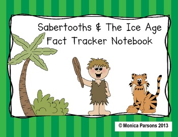 Sabertooths and the Ice Age Fact Tracker (MTH Nonfiction C