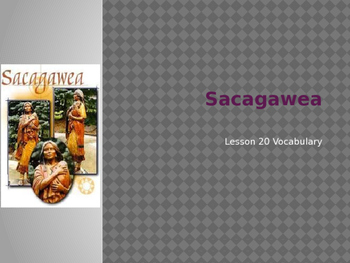 Sacagawea Journeys Lesson 20 Vocabulary PowerPoint