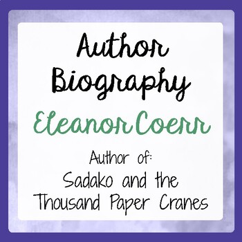 Sadako and the Thousand Paper Cranes Author Eleanor Coerr
