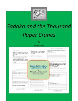 Sadako and the Thousand Paper Cranes Complete Literature a