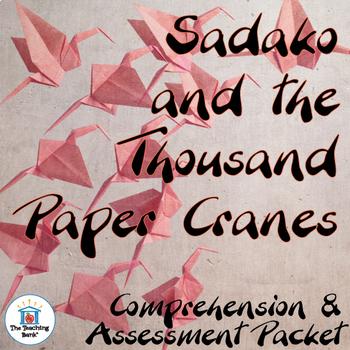Sadako and the Thousand Paper Cranes Comprehension and Ass