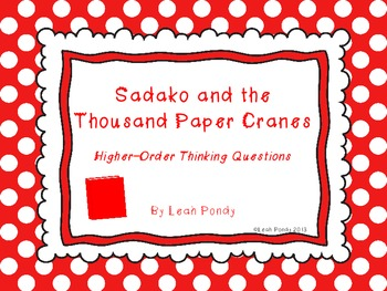 Sadako and the Thousand Paper Cranes Higher-Order Thinking
