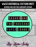 Sadako and the Thousand Paper Cranes: Historical Fiction W