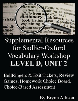 Sadlier-Oxford Level D Vocabulary Supplemental Resources: Unit 2