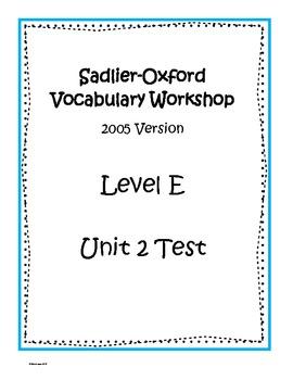 Sadlier-Oxford Level E Unit 2 Test