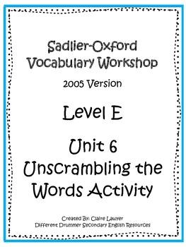 Sadlier-Oxford Level E Unit 6 Unscrambling the Words Activity