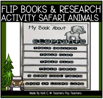 Safari Animal Flip Books-Informative Writing Using Researc