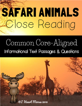 Safari Animals Close Reading Passages
