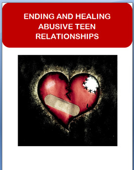 """Abuse-""""Ending and Healing Abusive Teen Relationships"""""""