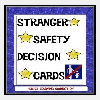 Stranger Danger/Safety Decision Task Cards