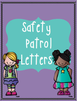 Safety Patrol Letters