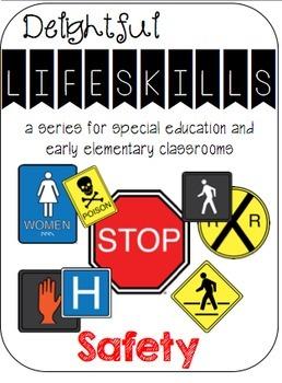 Delightful Lifeskills: Safety Signs BUNDLE for Special Edu