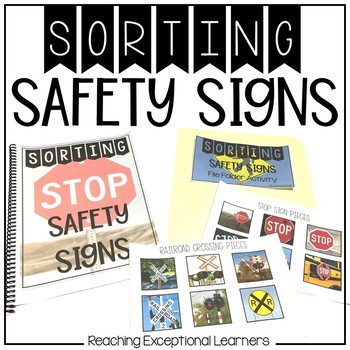 Safety Signs Sort- Real World Photos- Special Education