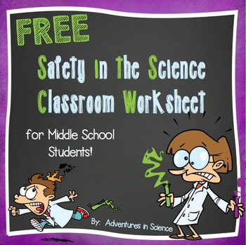 Safety in the Science Classroom Worksheet