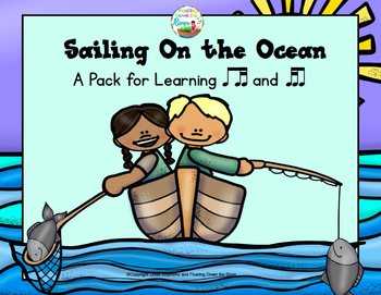 Sailing on the Ocean Song and Game For teaching Rhythm