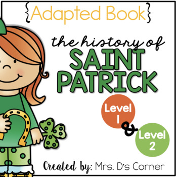 Saint Patrick's Day Adapted Book {Level 1 and Level 2} St.