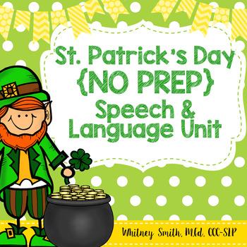 Saint Patrick's Day {No-Prep} Speech & Language Unit