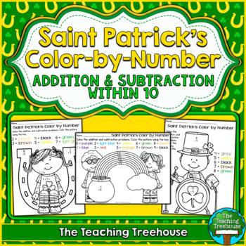Saint Patrick's Color by Number ~ Addition & Subtraction Within