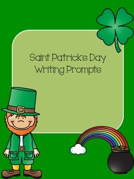 Saint Patricks Day Writing Prompts