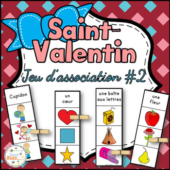 Saint-Valentin - Jeu d'association #2 - French Valentine's