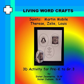 Saints: 3D Martin Mobile – Therese, Zelie, Louis for Pre-K to Gr3