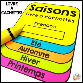 Saisons livre à cachettes - Seasons Flip Book in French