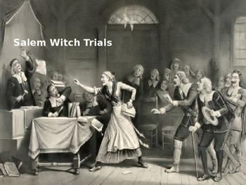 Salem Witch Trials - Power Point - complete history facts