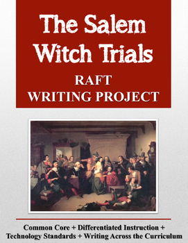 Salem Witch Trials RAFT Writing Project